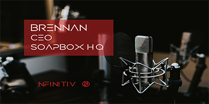 Brennan McEachran – CEO & Co-Founder of Soapboxhq.com  – Podcasts by nfinitiv