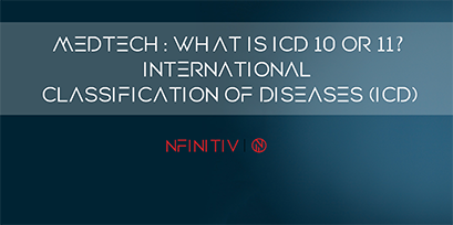 MedTech: What is ICD 10 or 11? International Classification of Diseases (ICD)