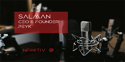 Salman Moghimi – CEO & Founder of Peyk – Podcasts for Startups