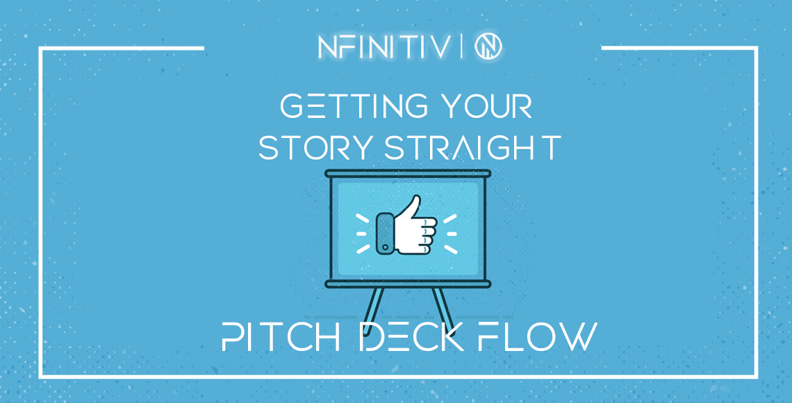 Getting Your Story Straight – Pitch Deck Flow