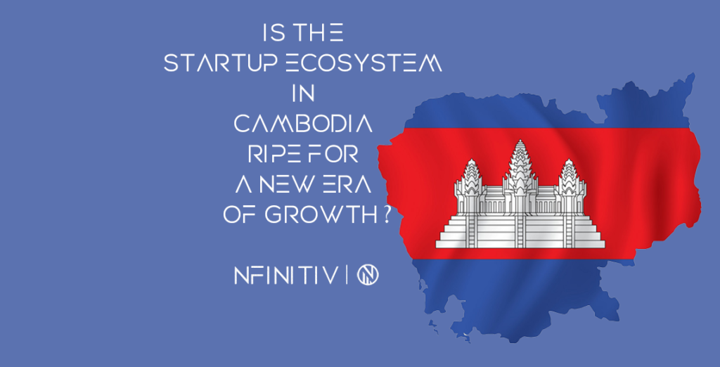 Is the startup ecosystem in Cambodia ripe for a new era of growth?