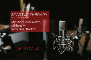 My Startup is Worth Millions — Why am I Broke?