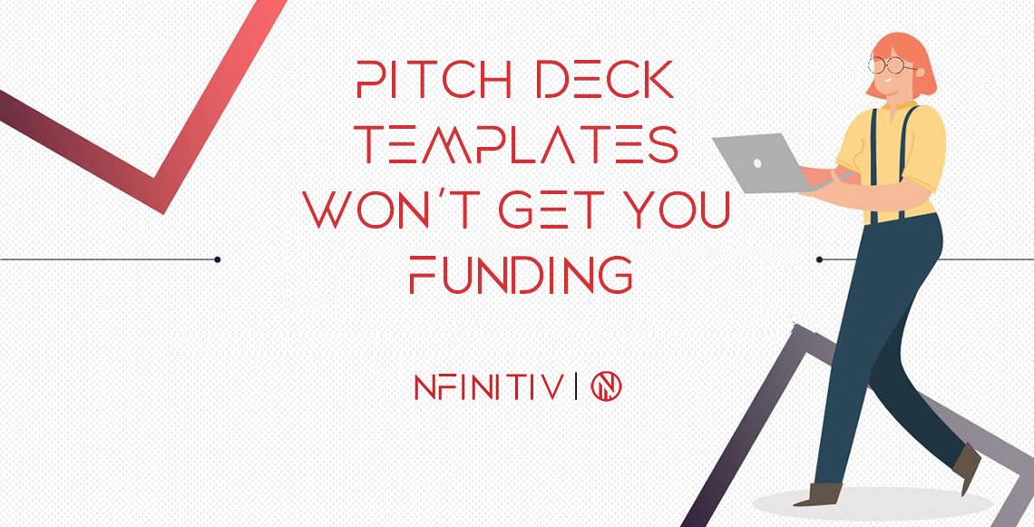 Pitch Deck Templates Won't Get You Funding