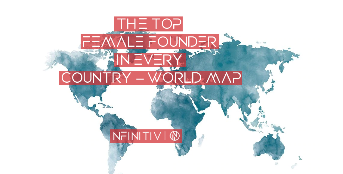 The Top Female Founder In Every Country – World Map