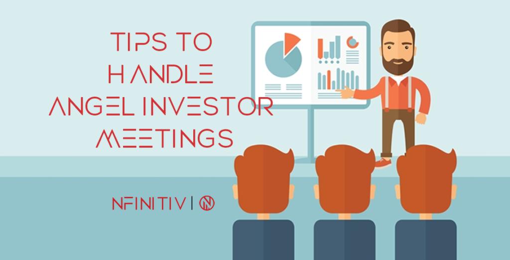 Tips To Handle Angel Investor Meetings