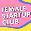 Female Startup Club